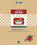 Alfredissimo - Aus dem Ofen: Auflauf, Quiche & Co