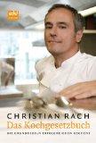 Christian Rach - Das Kochgesetzbuch