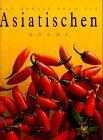 Das grosse Buch der asiatischen Küche