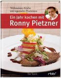 Ein Jahr kochen mit Ronny Pietzner