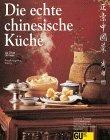 GU - Die echte chinesische Küche