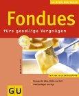GU - Fondues