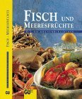 GU Küchenbibliothek Fisch und Meeresfrüchte