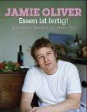 Jamie Oliver - Essen ist fertig