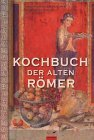 Kochbuch der alten Rmer