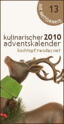 Kulinarischer Adventskalender 2010 mit Wettbewerb - Türchen 13