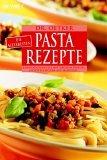 Dr. Oetker - Die allerbesten Pasta-Rezepte