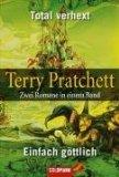 Terry Pratchett - Total verhext, Einfach göttlich