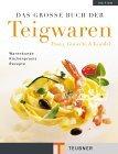 Teubner - Das grosse Buch der Teigwaren