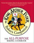 The King Arthur Flour Bakers Companion The all-purpose baking cookbook