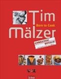 Tim Mälzer - Born to cook