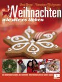Weihnachten - Wie wir es lieben