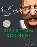 Horst Lichter - Die Lust am Kochen